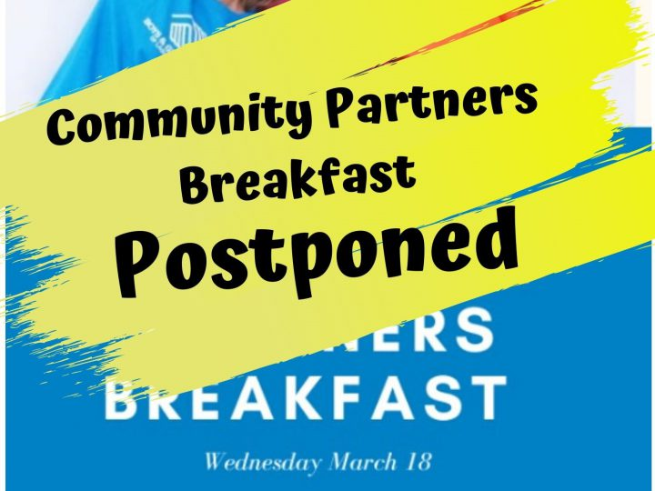 Community Partners Breakfast Postponed
